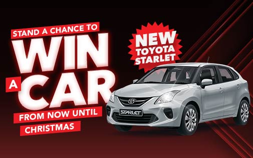 STAND A CHANCE TO WIN A CAR FROM NOW UNTIL CHRISTMAS